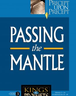 Image of cover for Kings and Prophets 3 PUP - Passing the Mantle (2 Kings 2-14 \ 2 Chronicles 21-25)