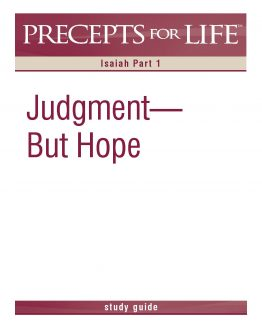 Image of cover for Precept for Life : Isaiah Part 1 - Judgement, But Hope (Study Guide)