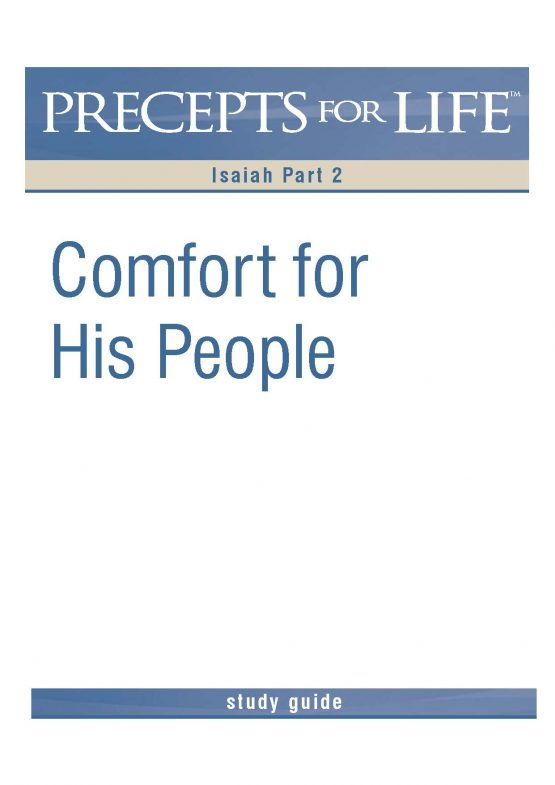 Image of cover for Precept for Life : Isaiah Part 2 - Comfort For His People (Study Guide)