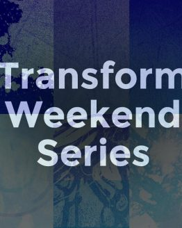 Transform Weekend