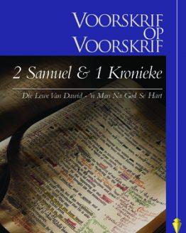 Beeld van die omslag vir die VOV 2 Samuel\1 Kronieke - Die Lewe van Dawid - 'n Man na God se Hart