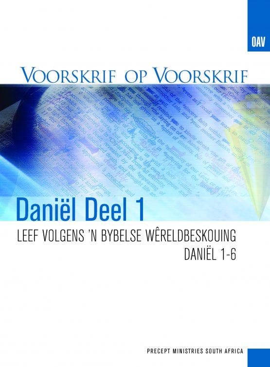 Beeld van die omslag vir die VOV Daniël Deel 1 - Leef Volgens 'n Bybelse Wereldbeskouing (Hoofstuk 1-6)