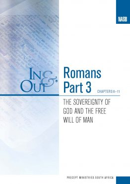Image of cover for Romans Part 3 In & Out - The Sovereignty of God and the Free Will of Man (Chapters 9-11)