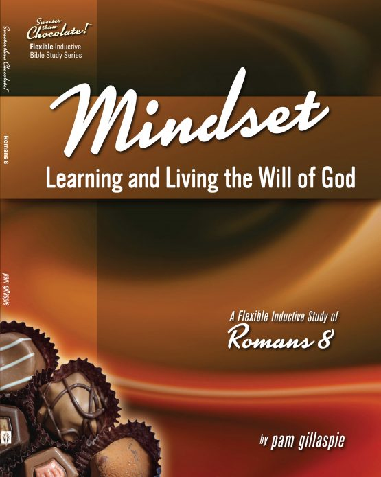 Image of cover for Sweeter than Chocolate: Mindset (Romans 8)