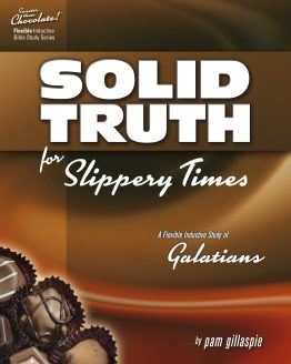 Image of cover for Sweeter than Chocolate: Solid Truth for Slippery Times (Galatians)