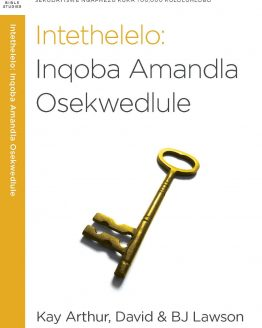 Image of cover for Intethelelo: Inqoba Amandla Osekwedlule (Forgiveness: Breaking the Power of the Past)