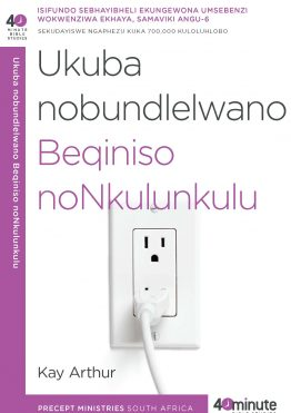 Image of cover for Ukuba Nobudlelwana Beqiniso (Having a Real Relationship with God)