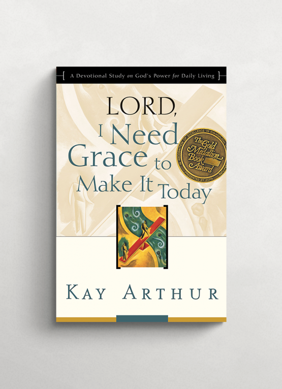 Lord I need grace to make it today cover 21