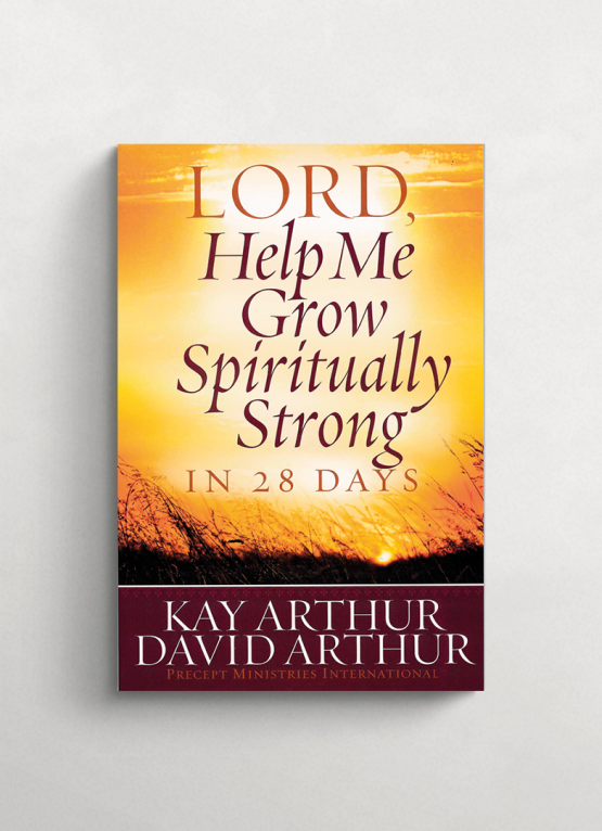Lord help me grow spiritually strong in 28 days cover 21