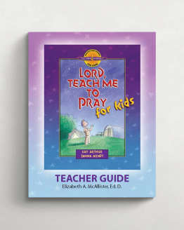 Lord teach me to pray for kids teacher guide cover 21